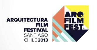 Chile: ARQFILMFEST 2013 - Arquitectura Film Festival Santiago