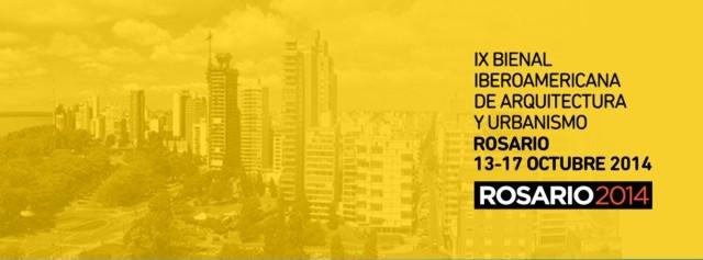 IX Bienal Iberoamericana de Arquitectura y Urbanismo, Rosario 2014