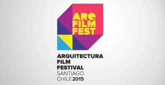 Chile: Arquitectura Film Festival Santiago - ArqFilmFest 2015
